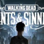 The Walking Dead Saints & Sinners Download Crack CPY Torrent PC