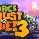Orcs Must Die 3 Download Crack CPY Torrent PC