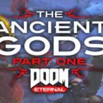 DOOM Eternal The Ancient Gods Part One Download Crack CPY Torrent PC